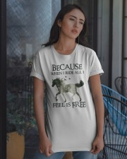 Because When I Ride Classic T-Shirt apparel-classic-tshirt-lifestyle-08