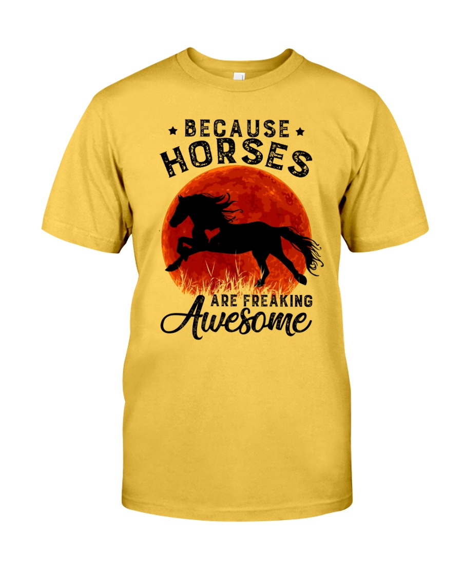 Horses Are Freaking Awesome Classic T-Shirt