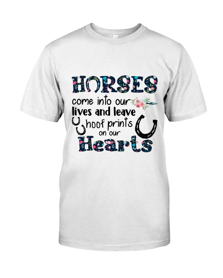 Horses Come Into Our Lives Classic T-Shirt