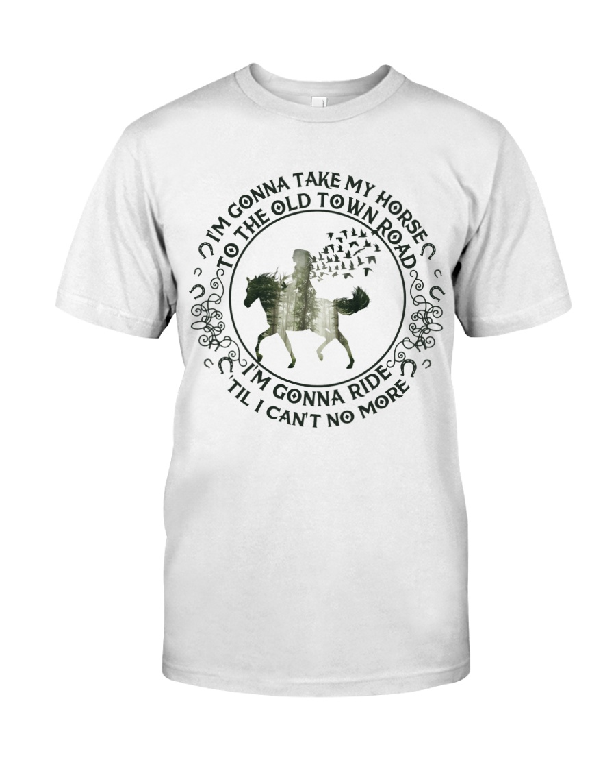 I'm Gonna Take My Horse Classic T-Shirt