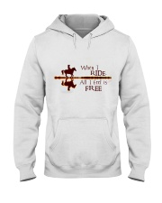 When I Ride Hooded Sweatshirt front