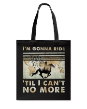 I'm Gonna Ride Tote Bag thumbnail