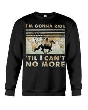 I'm Gonna Ride Crewneck Sweatshirt thumbnail