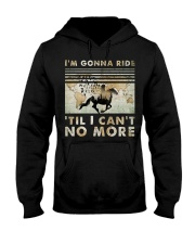 I'm Gonna Ride Hooded Sweatshirt tile