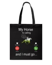 My Horse Is Calling Tote Bag thumbnail