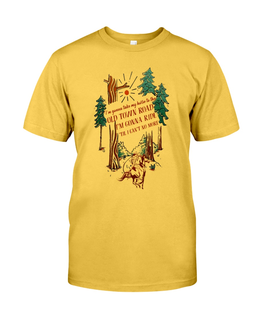 I'm Gonna Take My Horse Classic T-Shirt