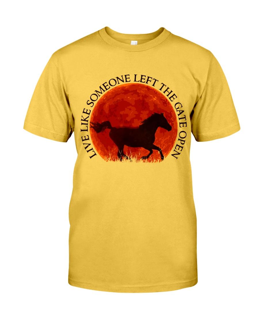 Live Like Someone Classic T-Shirt