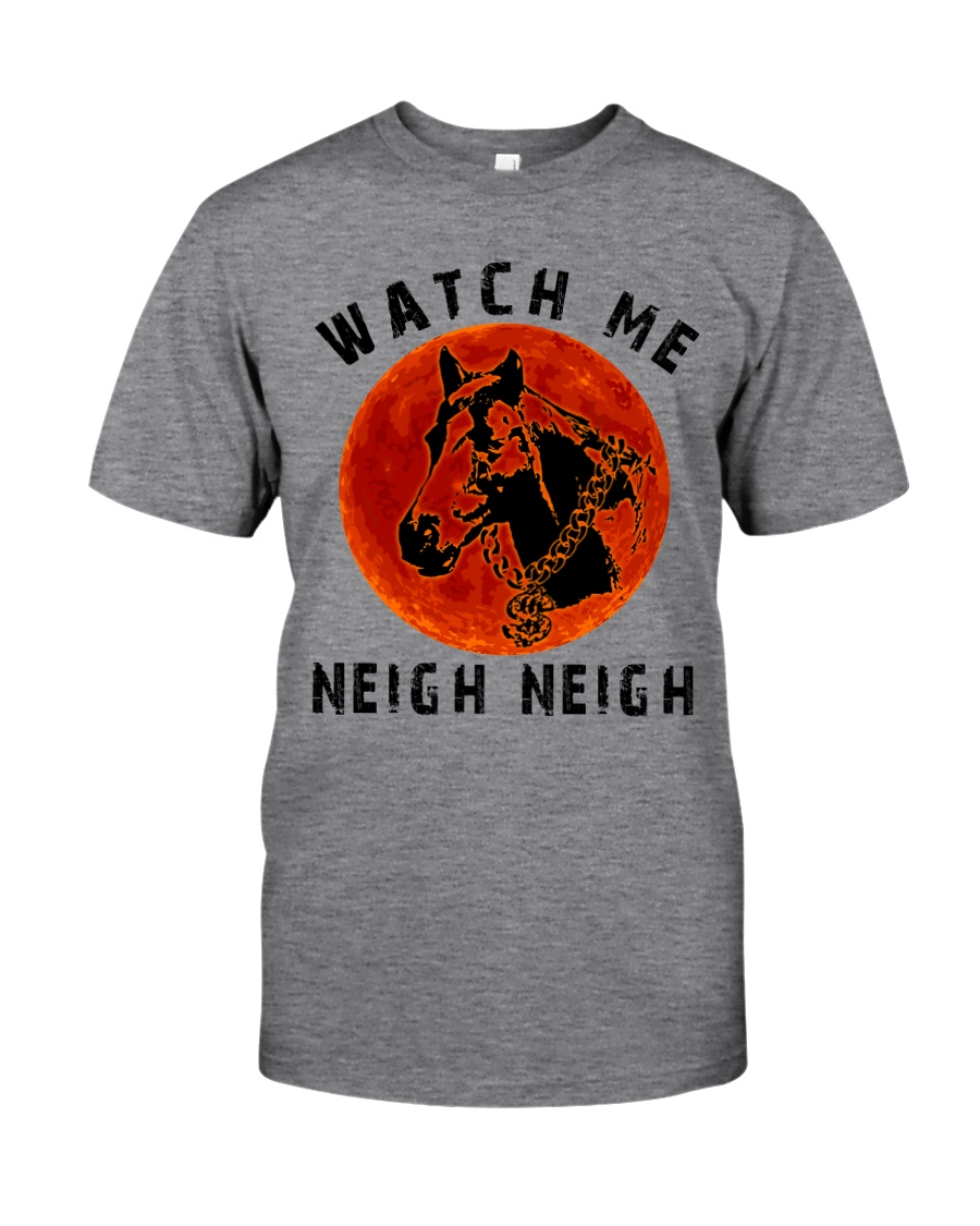 Watch Me Classic T-Shirt