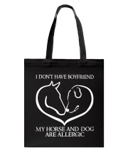 My Horse And Dog Are Allergic Tote Bag thumbnail
