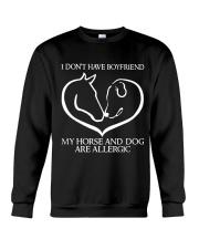 My Horse And Dog Are Allergic Crewneck Sweatshirt thumbnail