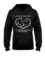 My Horse And Dog Are Allergic Hooded Sweatshirt thumbnail