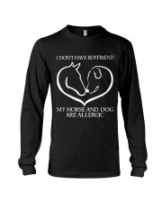My Horse And Dog Are Allergic Long Sleeve Tee thumbnail