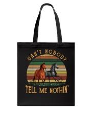 Can't Nobody Tote Bag thumbnail