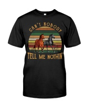 Can't Nobody Classic T-Shirt front