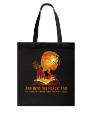 HR-L-24022010-And Into The Forest I Go Tote Bag thumbnail