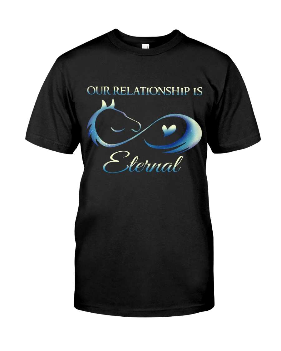 Our Relationship Is Eternal Classic T-Shirt