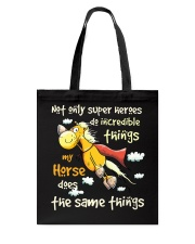 My Horse Does Incredible Things Tote Bag tile