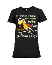 My Horse Does Incredible Things Premium Fit Ladies Tee tile