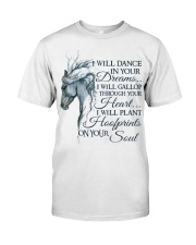 I Will Dance In your Dreams Classic T-Shirt front