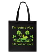 I'm Gonna Ride Tote Bag thumbnail