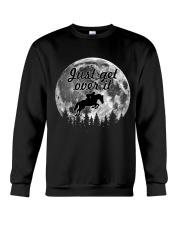 Just Get Over It Crewneck Sweatshirt thumbnail