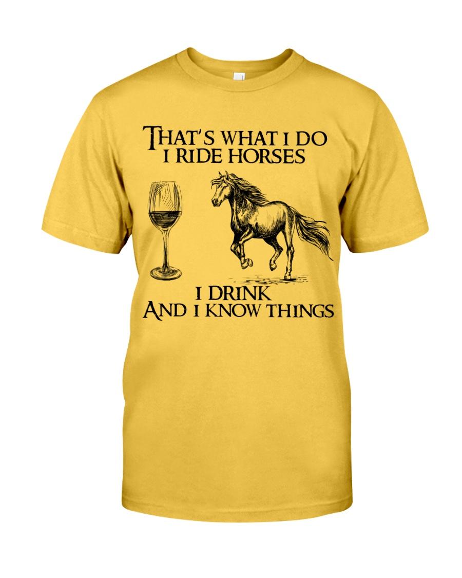 I Ride Horses Classic T-Shirt