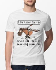 I Ride For Something Super Fun Classic T-Shirt lifestyle-mens-crewneck-front-13