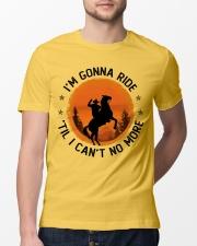 I Am Gonna Ride Classic T-Shirt lifestyle-mens-crewneck-front-13