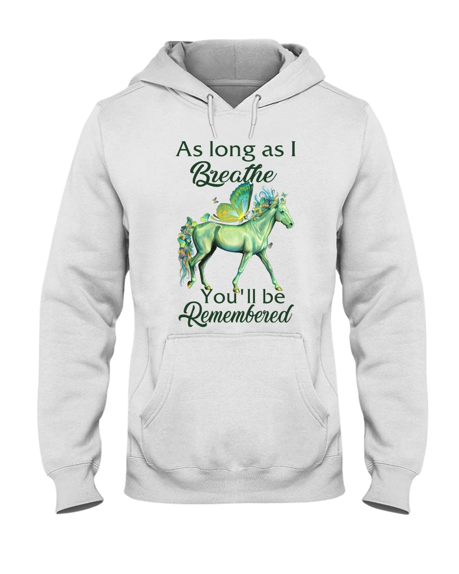 You'll Be Remembered Hooded Sweatshirt