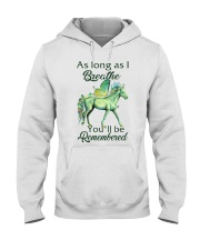 You'll Be Remembered Hooded Sweatshirt front