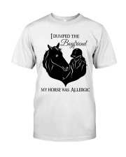 My Horse Was Allergic Classic T-Shirt front