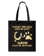 Horses And Dogs Make Me Happy Tote Bag thumbnail
