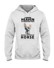 Heaven Is A Beautiful Place Hooded Sweatshirt front