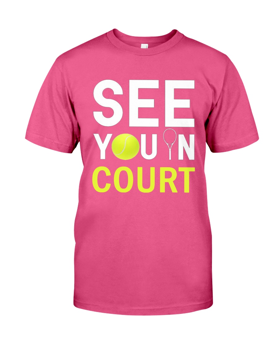 See you in Court Premium Fit Mens Tee