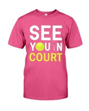 See you in Court Premium Fit Mens Tee front