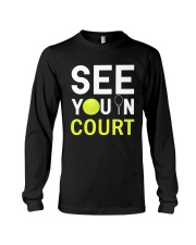 See you in Court Long Sleeve Tee thumbnail