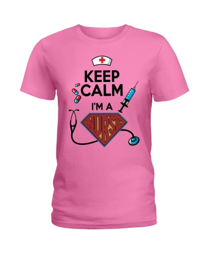 Keep Calm I'm A Super Nurse
