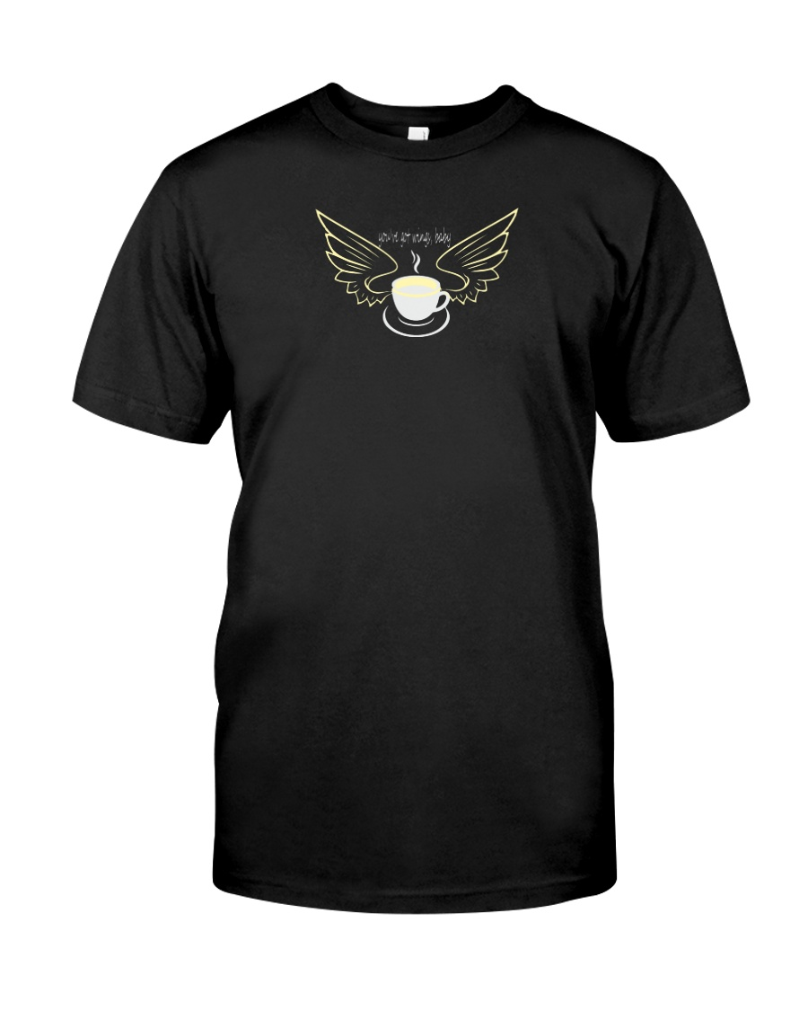 My coffee cup got wings Classic T-Shirt