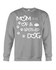 Mom Of A Spoiled Dog Crewneck Sweatshirt thumbnail