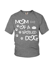 Mom Of A Spoiled Dog Youth T-Shirt thumbnail