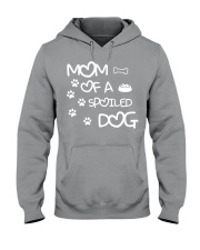 Mom Of A Spoiled Dog Hooded Sweatshirt thumbnail