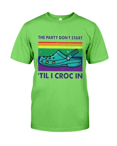 The Party Don't Start Til I Croc In