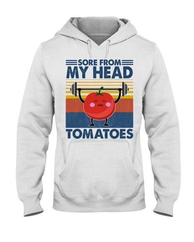 Fitness Sore From My Head Tomatoes
