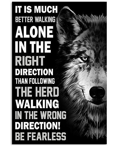 Wolve It Is Much Better Walking Alone