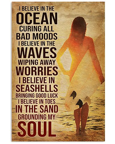 Surfing I Believe in the Ocean