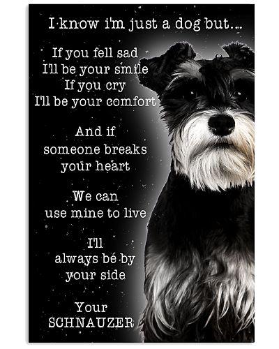 Schnauzer I Know I'm Just A Dog