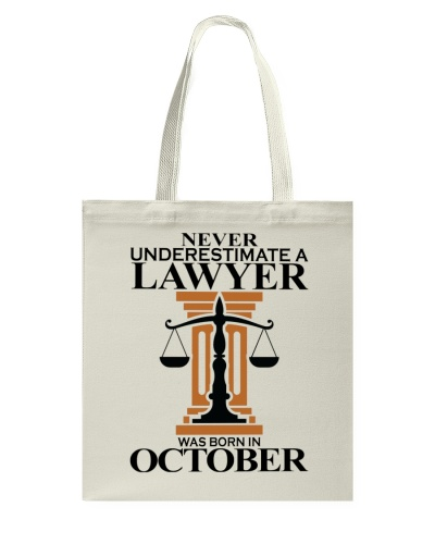 Never Underestimate A Lawyer Was Born In October