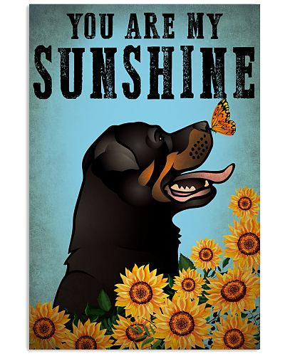 Dog Rottweiler You Are My Sunshine