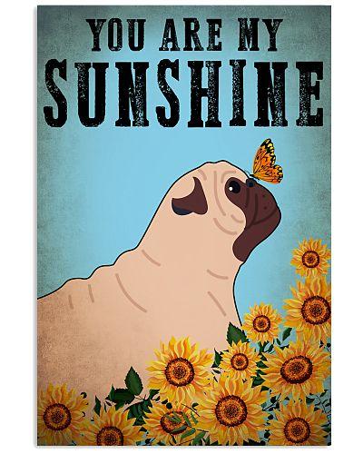Dog Pug You Are My Sunshine