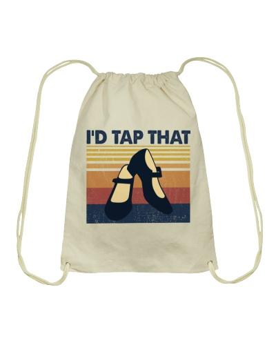 Dance I'd Tap That